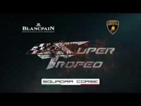 Super Trofeo Europe Silverstone 2014 - Tráiler